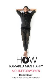 Cover How to Make a Man Happy