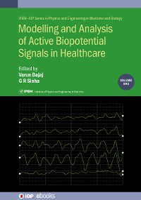 Cover Modelling and Analysis of Active Biopotential Signals in Healthcare, Volume 1