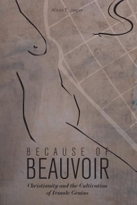 Cover Because of Beauvoir