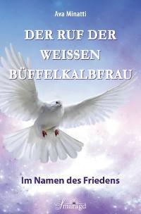 Cover Der Ruf der weißen Büffelkalbfrau