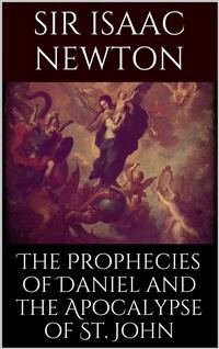 Cover The Prophecies of Daniel and the Apocalypse of St. John
