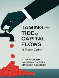 Cover Taming the Tide of Capital Flows