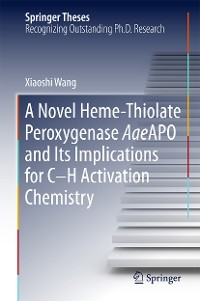 Cover A Novel Heme-Thiolate Peroxygenase AaeAPO and Its Implications for C-H Activation Chemistry