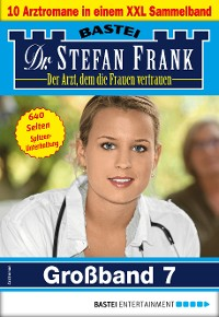 Cover Dr. Stefan Frank Großband 7