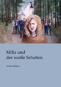 Cover Milla und der weiße Schatten
