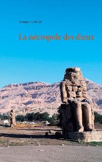 Cover La nécropole des dieux