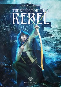 Cover Rebel - The Defector Saga