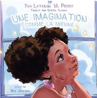 Cover UNE IMAGINATION COMME LA MIENNE