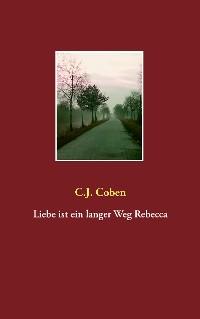 Cover Liebe ist ein langer Weg Rebecca