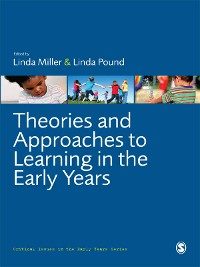 Cover Theories and Approaches to Learning in the Early Years