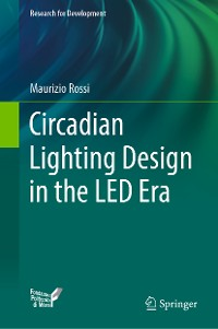 Cover Circadian Lighting Design in the LED Era