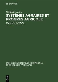 Cover Systèmes agraires et progrès agricole