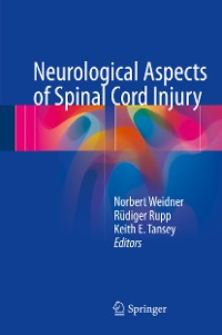 Cover Neurological Aspects of Spinal Cord Injury