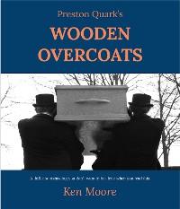 Cover Preston Quark's Wooden Overcoats