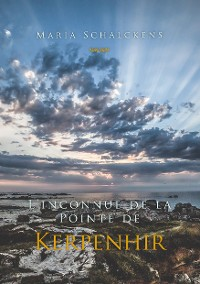 Cover L'inconnue de la Pointe de Kerpenhir