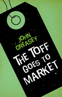 Cover Toff Goes to Market