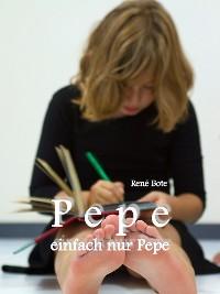 Cover Pepe, einfach nur Pepe