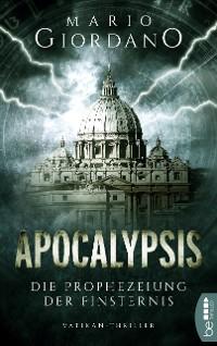 Cover Apocalypsis - Die Prophezeiung der Finsternis