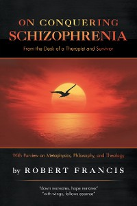 Cover On Conquering Schizophrenia
