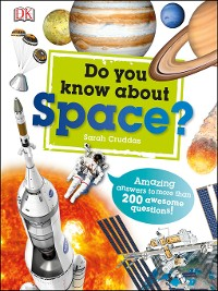 Cover Do You Know About Space?