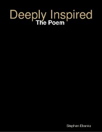Cover Deeply Inspired: The Poem