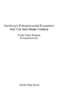 Cover Hamburg's Entrepreneurial Ecosystem And The Next Media Initiative