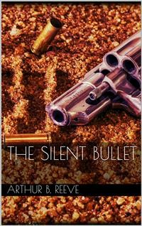 Cover The Silent Bullet