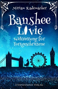 Cover Banshee Livie: Weltrettung für Fortgeschrittene
