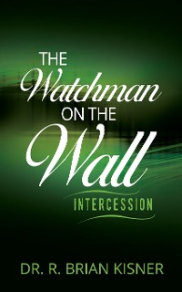 Cover The Watchman on the Wall