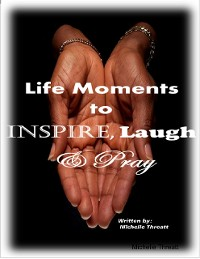 Cover Life Moments to Inspire, Laugh & Pray
