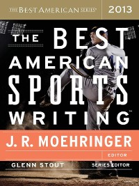 Cover The Best American Sports Writing 2013