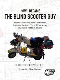 Cover How I Became The Blind Scooter Guy