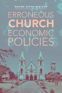 Cover Erroneous Church  Economic Policies