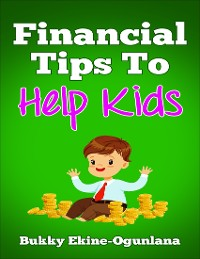 Cover Finanacial Tips to Help Kids