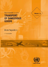 Cover Recommendations on the Transport of Dangerous Goods: Model Regulations - Twenty-first Revised Edition