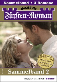 Cover Fürsten-Roman Sammelband 2 - Adelsroman