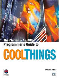 Cover The iSeries and AS/400 Programmer's Guide to Cool Things