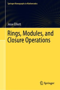 Cover Rings, Modules, and Closure Operations