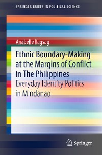 Cover Ethnic Boundary-Making at the Margins of Conflict in The Philippines