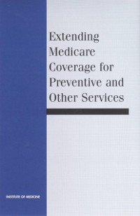 Cover Extending Medicare Coverage for Preventive and Other Services