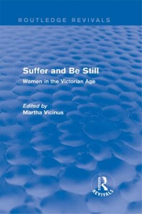 Cover Suffer and Be Still (Routledge Revivals)