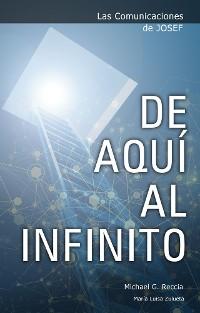 Cover Las Comunicaciones de Josef: De Aquí al Infinito