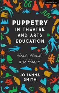 Cover Puppetry in Theatre and Arts Education