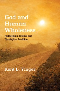 Cover God and Human Wholeness
