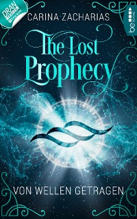 Cover The Lost Prophecy - Von Wellen getragen