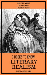 Cover 3 books to know Literary Realism