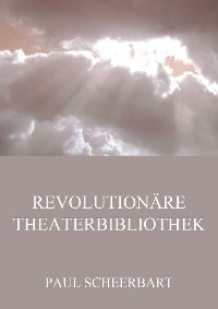 Cover Revolutionäre Theaterbibliothek
