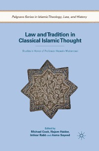 Cover Law and Tradition in Classical Islamic Thought