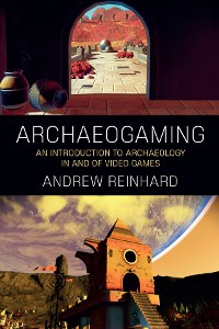 Cover Archaeogaming
