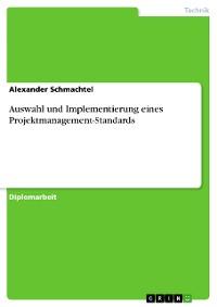 Cover Auswahl und Implementierung eines Projektmanagement-Standards